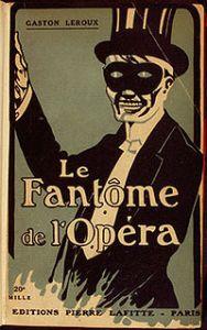 200px-Gaston_Leroux_-_Le_Fantôme_de_l'Opéra